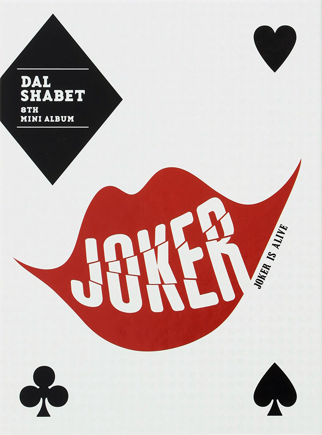 Dalshabet Joker is Alive physical cover.png