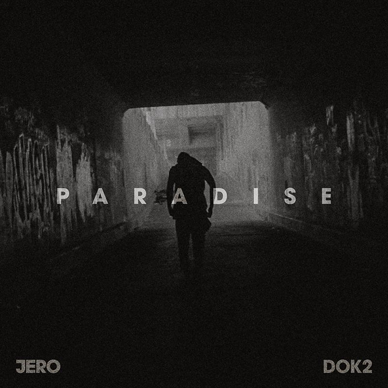 Paradise (Jero & Dok2)