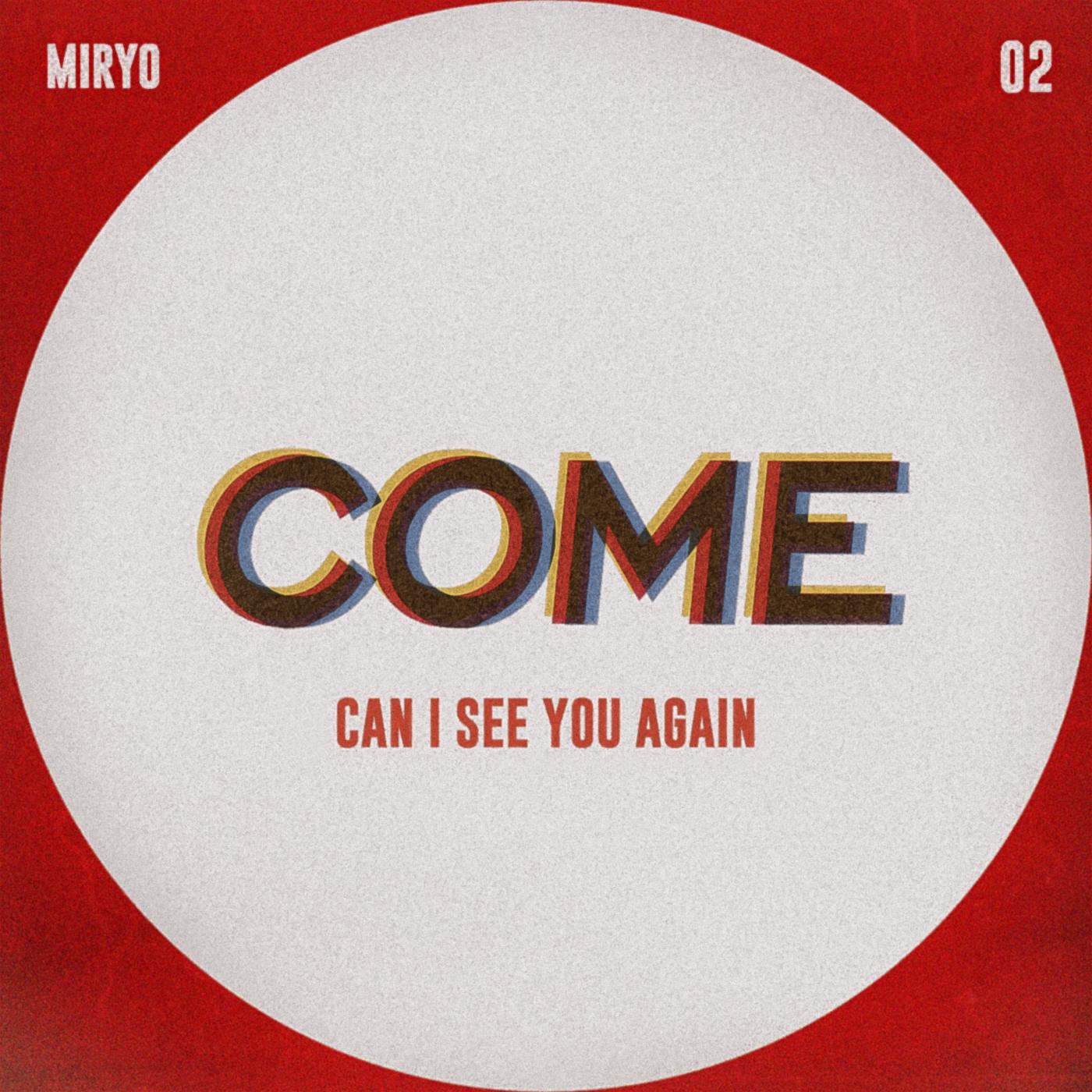 Come (Miryo)
