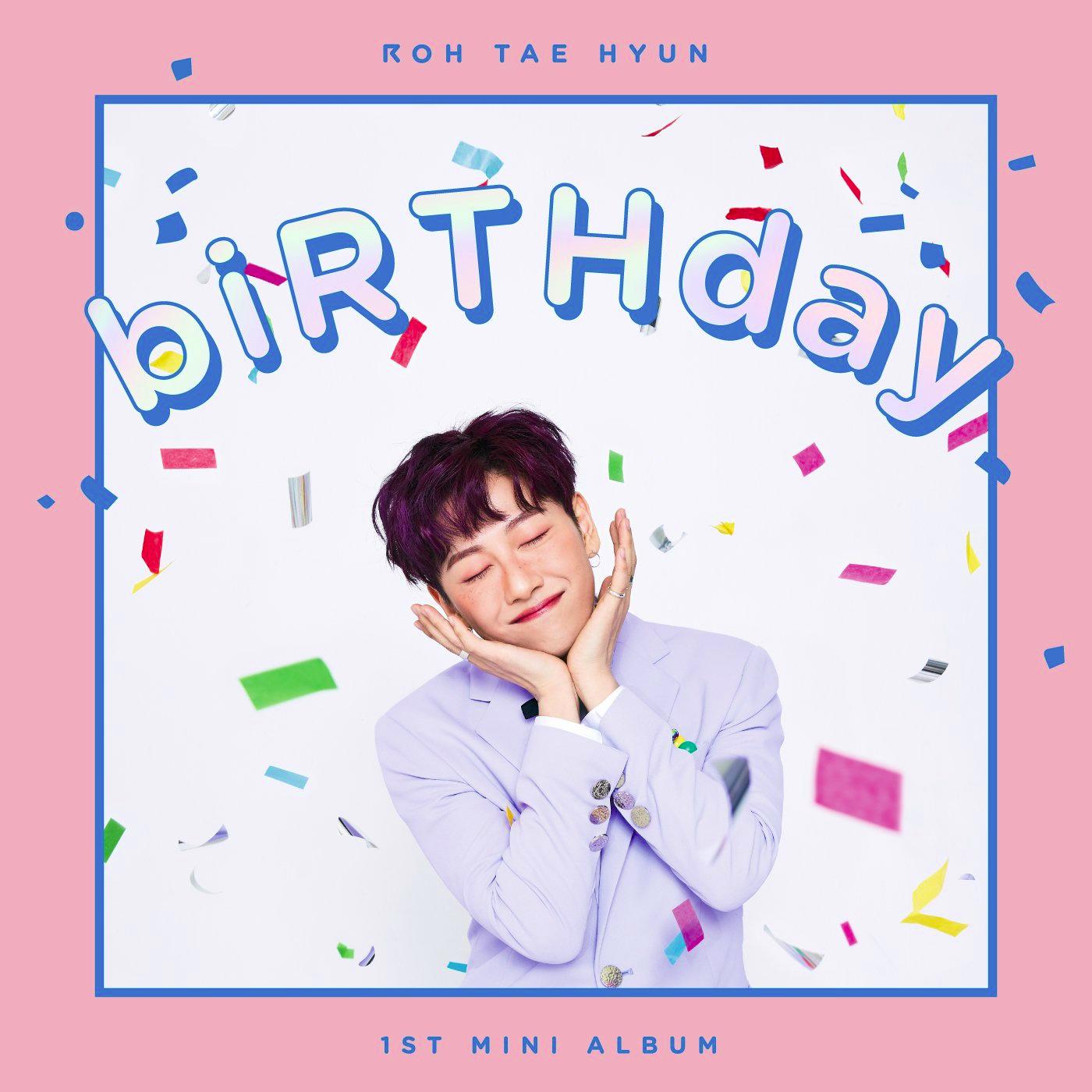 Birthday (Roh Tae Hyun)
