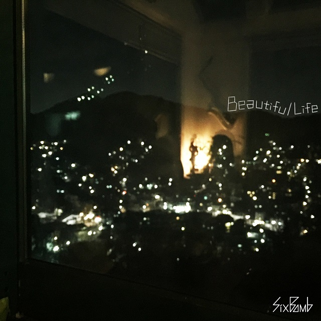 Beautiful Life (Six Bomb)