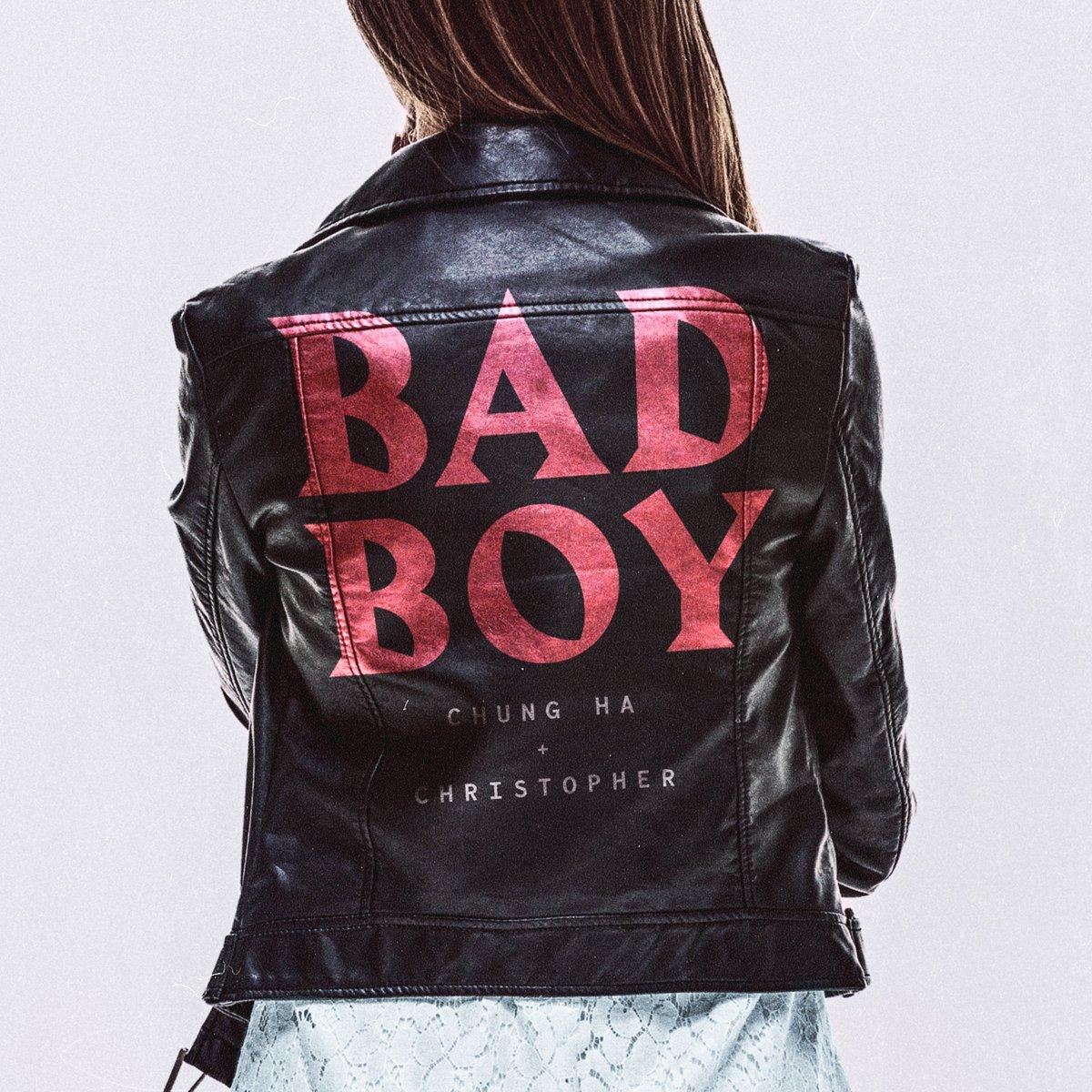 Bad Boy (Chung Ha & Christopher)