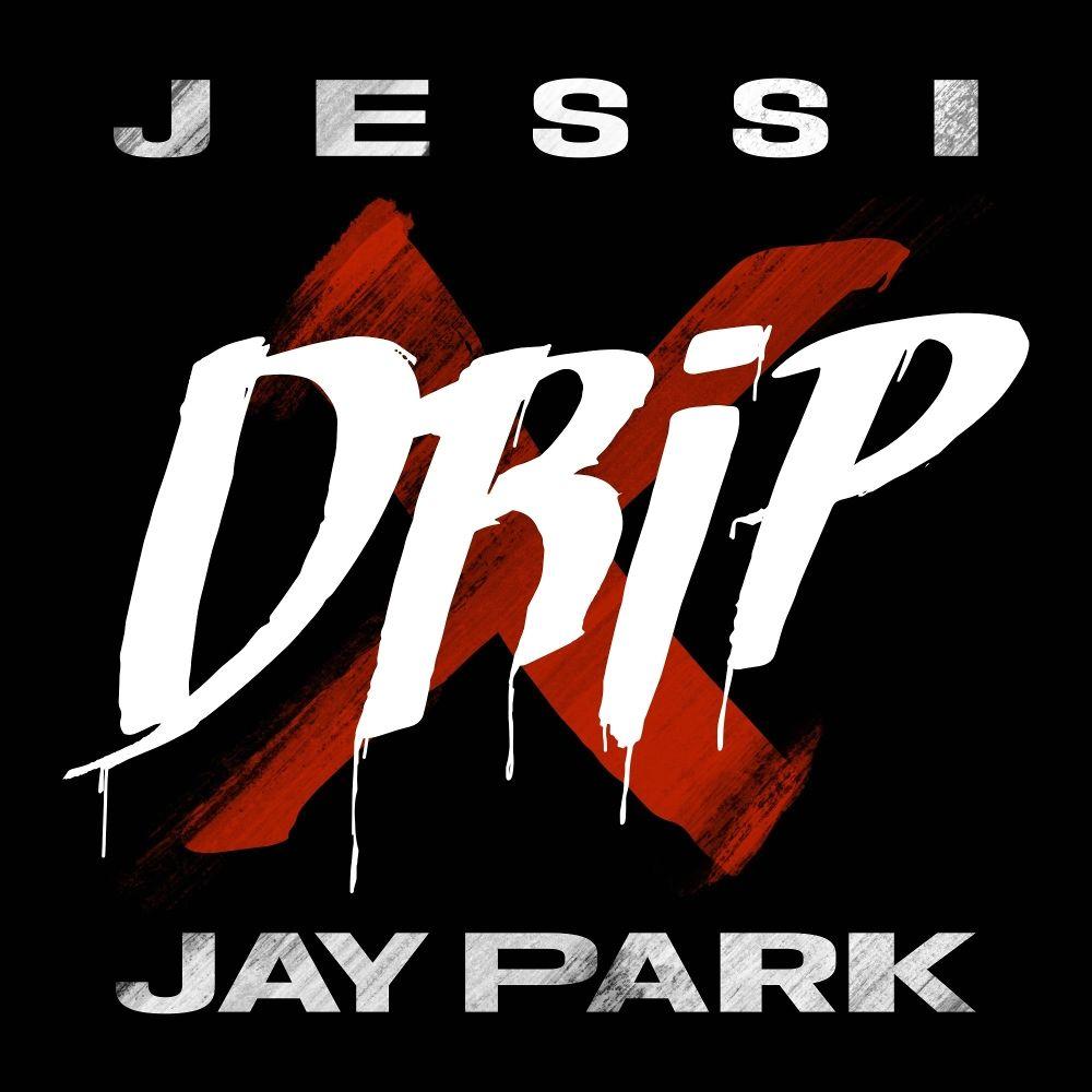 Drip (Джесси)