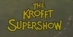 The Krofft Supershow.jpg