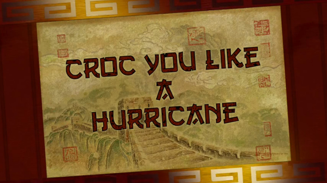 Croc You Like a Hurricane/Transcript