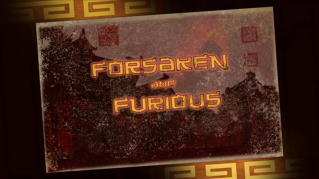 Forsaken and Furious/Transcript