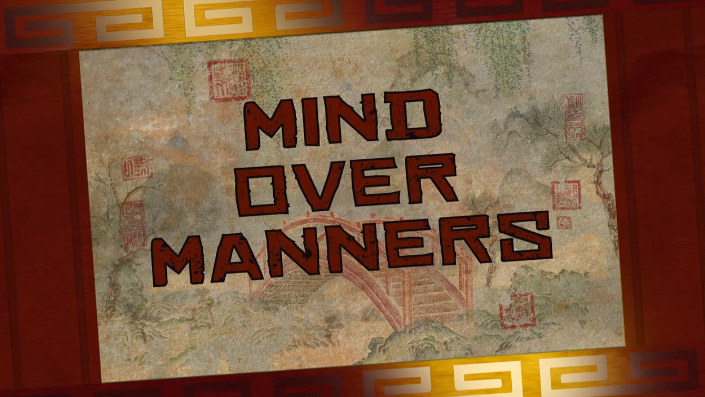 Mind Over Manners/Transcript