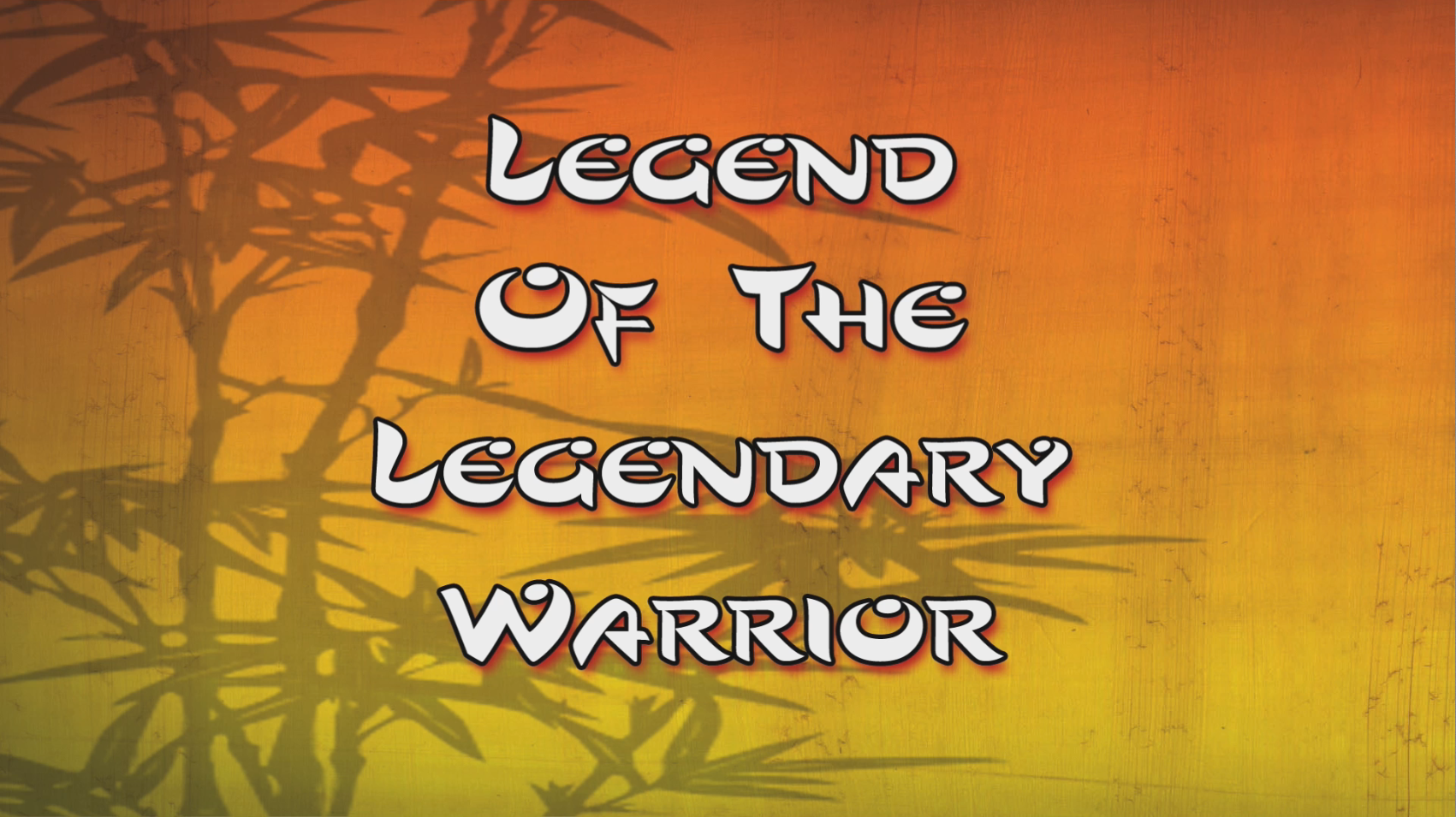 Legend of the Legendary Warrior/Transcript