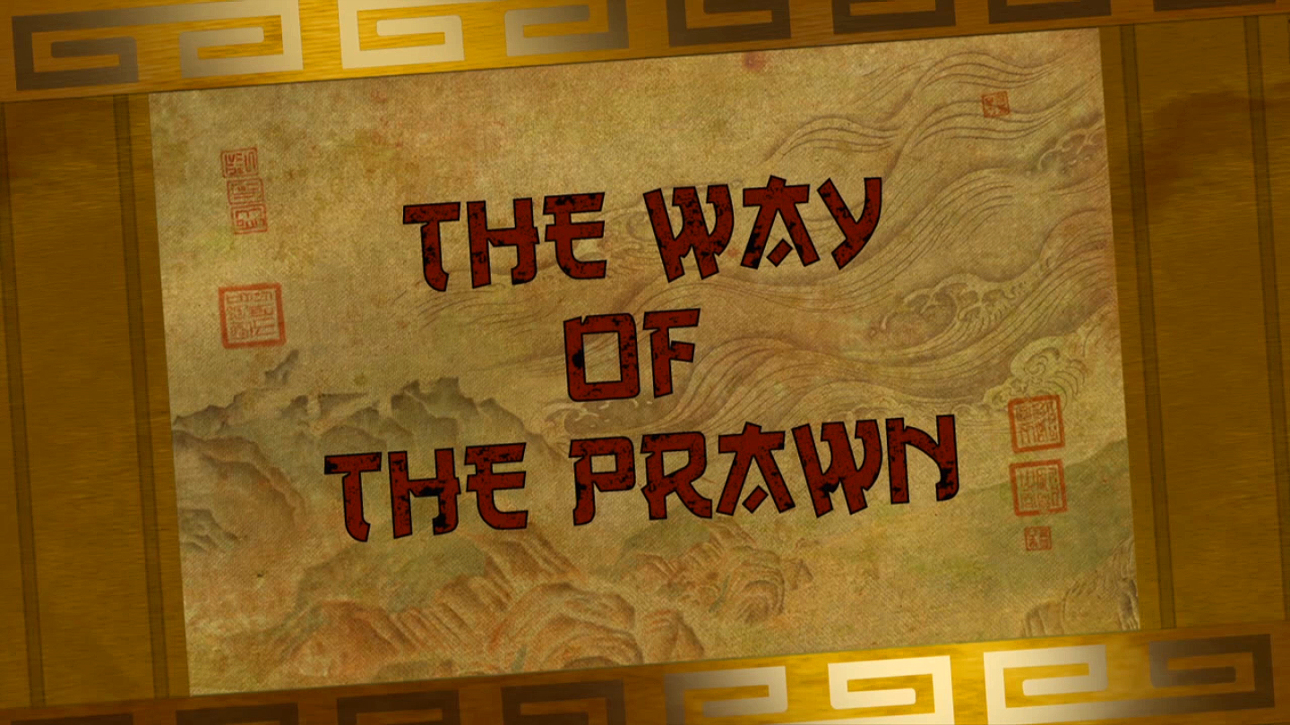 The Way of the Prawn/Transcript