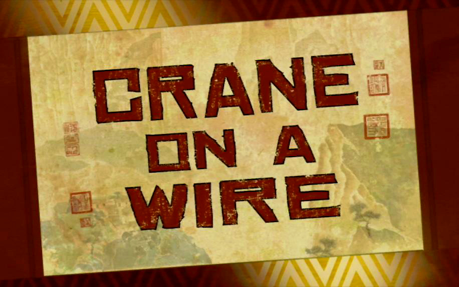 Crane on a Wire/Transcript