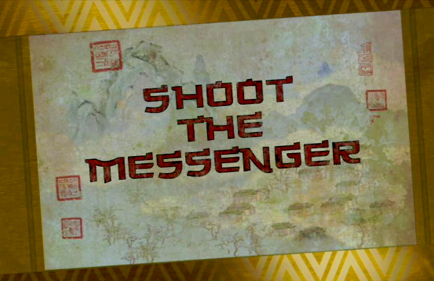 Shoot the Messenger/Transcript