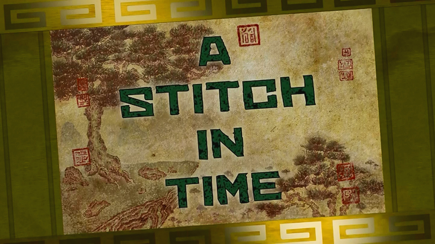 A Stitch in Time/Transcript
