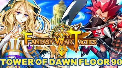 Fantasy War Tactics ToD 90 Tower of Dawn August 2016