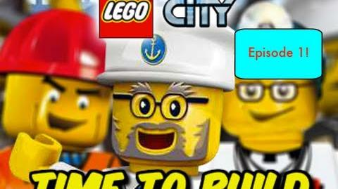 Lego_City_Time_To_Build!_Episode_1!