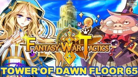 Fantasy War Tactics ToD 65 Tower of Dawn August 2016