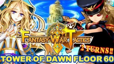 Fantasy War Tactics ToD 60 Tower of Dawn August 2016