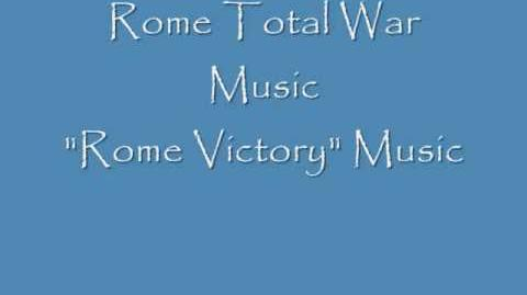 "Rome Total War Music ""Roman Victory"" Music"