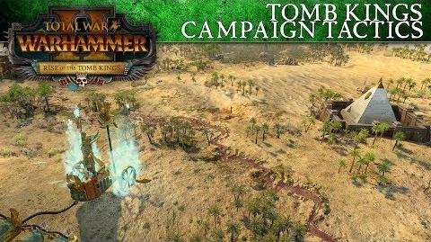 Total War WARHAMMER 2 – Tomb Kings Campaign Tactics