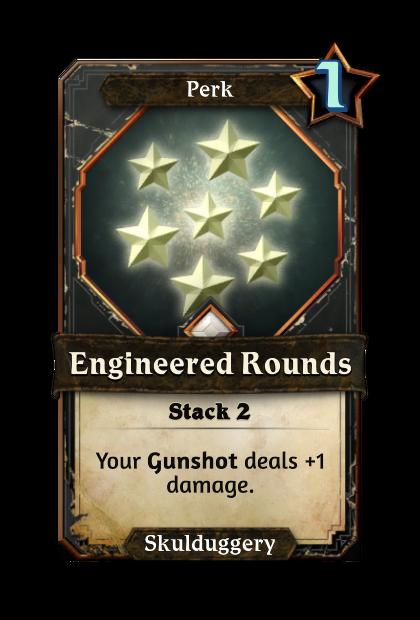 Engineered Rounds