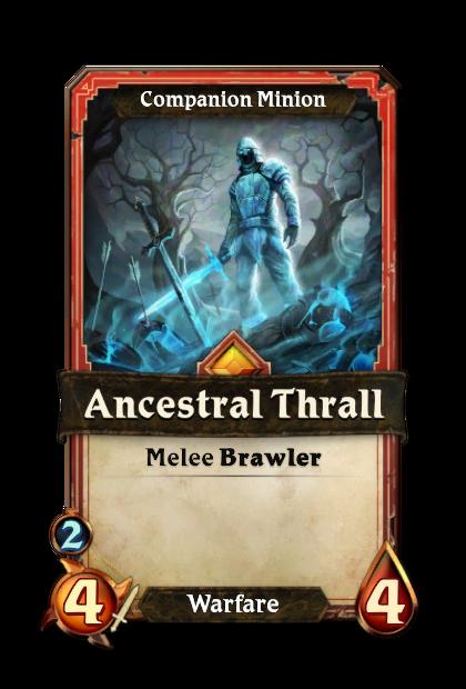 Ancestral Thrall