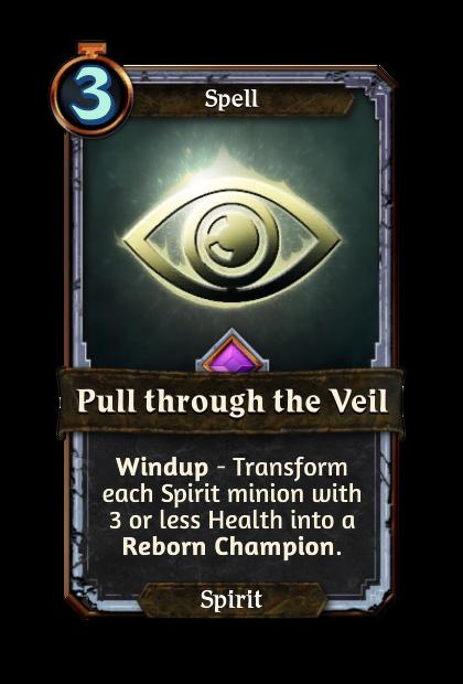 Pull through the Veil