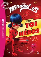 Miraculous French chapter book - You Are the Hero (Ladybug edition) cover