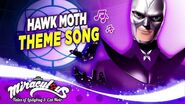 MIRACULOUS 🦋 HAWK MOTH - THEME SONG 🎵 Tales of Ladybug and Cat Noir