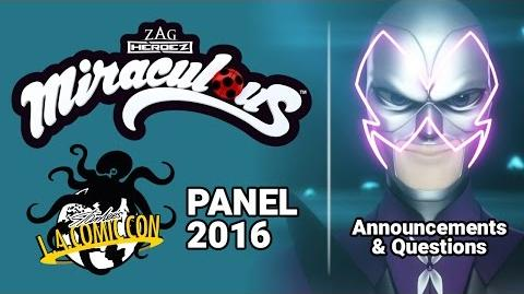 Miraculous Ladybug Panel 2016 - Announcements & Questions - Stan Lee's Los Angeles Comic Con