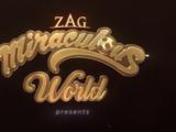 Miraculous World
