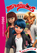Miraculous French chapter book - Alone Against All cover