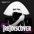 Amazon Music - Redicover Lady Gaga playlist