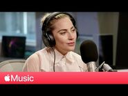 Lady Gaga- 'Joanne' Full Interview - Apple Music