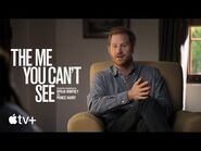 The Me You Can't See — Official Trailer - Apple TV+
