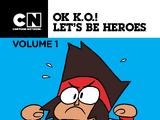 OK K.O.! Let's Be Heroes Volume 1