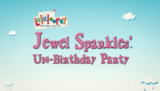 Jewel Sparkles' Un-Birthday Party title card.png