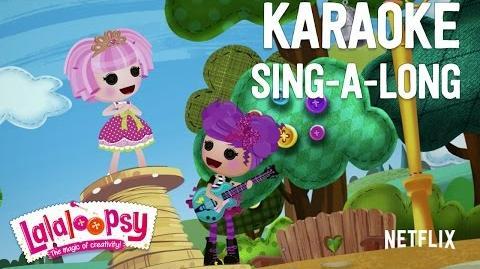 Karaoke Sing-a-Long We're Lalaloopsy