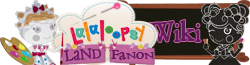 Lalaloopsy Land Fanon Wiki