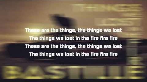 Thing we lost in fire- Bastille Lyrics Official Sound