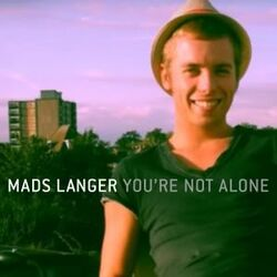 Mads-Langer-Youre-NotAlone.jpg