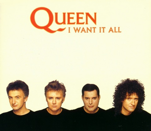 Queen I Want It All.png