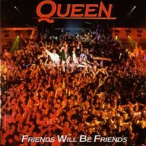 Friends Will Be Friends-Cover.jpg