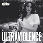 Ultraviolence Explicit