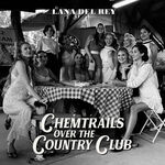 Chemtrails over the Country Club (front cover)