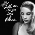Let Me Love You like a Woman (song)