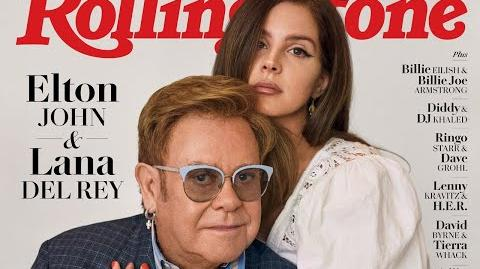 Lana Del Rey & Elton John on the cover of Rolling Stone for Musicians on Musicans