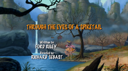 Through the Eyes of a Spiketail title