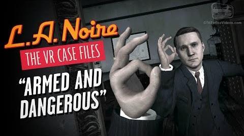 LA Noire The VR Case Files - Intro & Case 1 - Armed and Dangerous