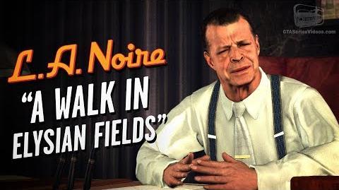 LA Noire Remaster - Case 22 - A Walk in Elysian Fields (5 Stars)