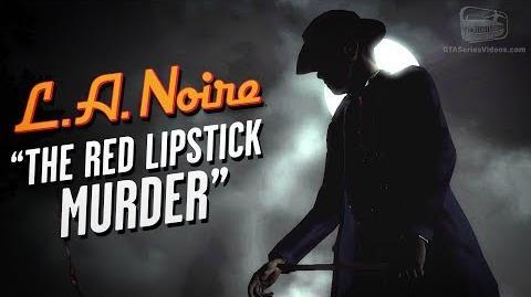 LA Noire Remaster - Case 10 - The Red Lipstick Murder (5 Stars)