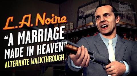 LA Noire Remaster - Case 7 - A Marriage Made in Heaven - Alternate Solution (5 Stars)